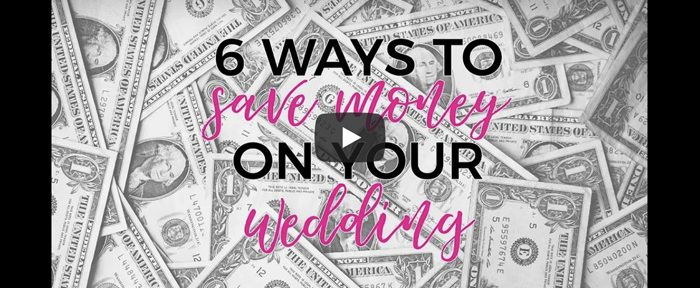 Video: 6 Ways to Save Money on Your Wedding